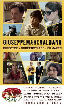 Incontro col regista Giuseppe Marco Albano - 7 dicembre 2013 - Matera
