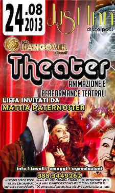 Just Inn Theater show - 24 agosto 2013 - Matera