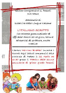 L'ITALIANO SCRITTO - Correttezza grammaticale ed efficacia stilistica tra gioco, lettura ed esercizi di scrittura, anche creativa - Matera