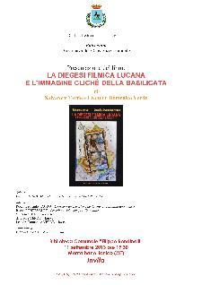 La diegesi filmica lucana e l'immagine cliché della Basilicata - 11 settembre 2013 - Matera
