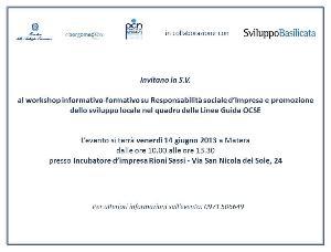 La Responsabilità sociale di impresa come opportunità per le politiche di sviluppo in Basilicata - 14 giugno 2013  - Matera