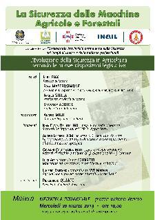 La Sicurezza delle Macchine Agricole e Forestali. L'evoluzione della Sicurezza in Agricoltura secondo le nuove disposizioni legislative - 20 marzo 2013 - Matera