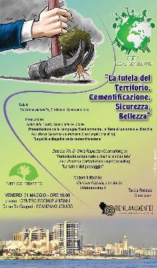 La tutela del territorio. Cementificazione, sicurezza, bellezza - 31 maggio 2013 - Matera