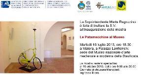 Le Patamacchine al Museo  - Matera