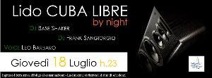 Lido Cuba Libre by Night - 18 luglio 2013 - Matera