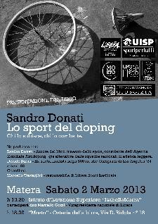 Lo sport del doping - Chi lo subisce chi lo combatte - 2 marzo 2013 - Matera