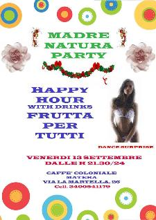 Madre nature party - 13 settembre 2013 - Matera