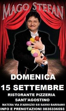 Mago Stefan al Sant'Agostino - 15 settembre 2013 - Matera