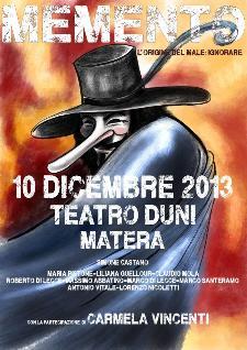 Memento.L'origine del male:ignorare - 10 dicembre 2013 - Matera