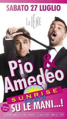 Pio & Amedeo - 27 luglio 2013 - Matera