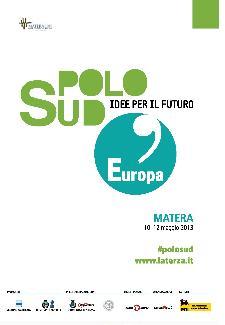 Polo Sud 2013. Idee per il futuro  - Matera