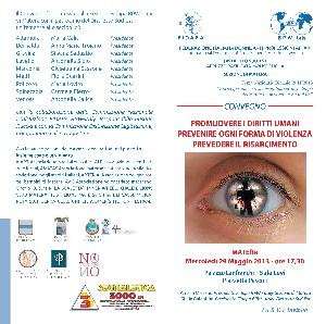 PROMUOVERE I DIRITTI UMANI PREVENIRE OGNI FORMA DI VIOLENZA PREVEDERE IL RISARCIMENTO - 29 maggio 2013 - Matera