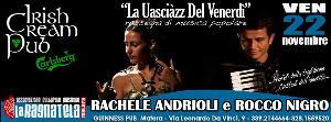Rachele Andrioli e Rocco Nigro - La uasciàzz del venerdì  - Matera