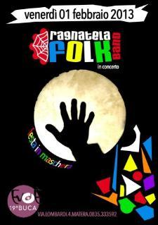Ragnatela Folk Band live - 1 febraio 2013 - Matera