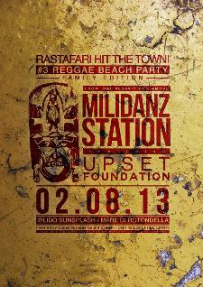 Rastafari Hit the Town - Milidanz Station  - 2 agosto 2013 - Matera