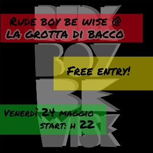 RUDE BOY NIGHT - 24 maggio 2013 - Matera