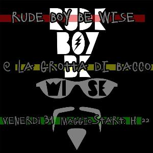 Rude Boy Night - 31 maggio 2013 - Matera