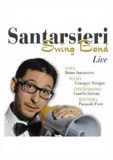 Santarsieri Swing Band - 6 dicembre 2013 - Matera