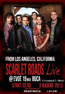 Scarlet Roads Live - 3 maggio 2013 - Matera