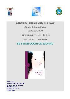 SE I TUOI OCCHI UN GIORNO - 9 febbraio 2013 - Matera