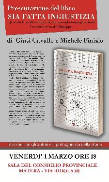 Sia fatta ingiustizia - 1 marzo 2013 - Matera