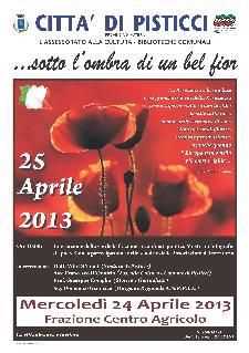 ... sotto l'ombra di un bel fior - 24 aprile 2013 - Matera
