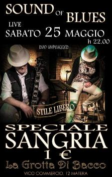 SOUND OF BLUES AND SANGRIA PARTY - 25 maggio 2013 - Matera