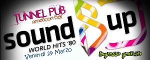 Sound Up World Hits '80 - 29 marzo 2013 - Matera