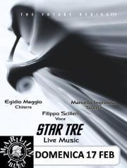 STAR TRE... MUSICA & CABARET - 17 febbraio 2013 - Matera