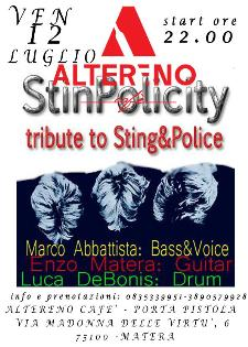 Stinpolicity tribute to Sting & Police - 12 luglio 2013 - Matera