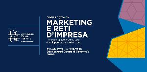 Tavola Rotonda - Marketing e Reti d'Impresa - 25 luglio 2013 - Matera
