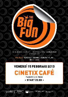 The Big Fun - 15 febbraio 2013 - Matera