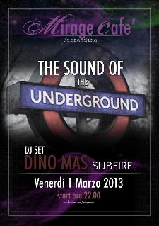 The Sound Of The UNDERGROUND - 1 marzo 2013 - Matera