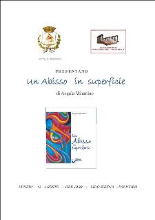 Un abisso in superficie 12 agosto 2013 - Matera