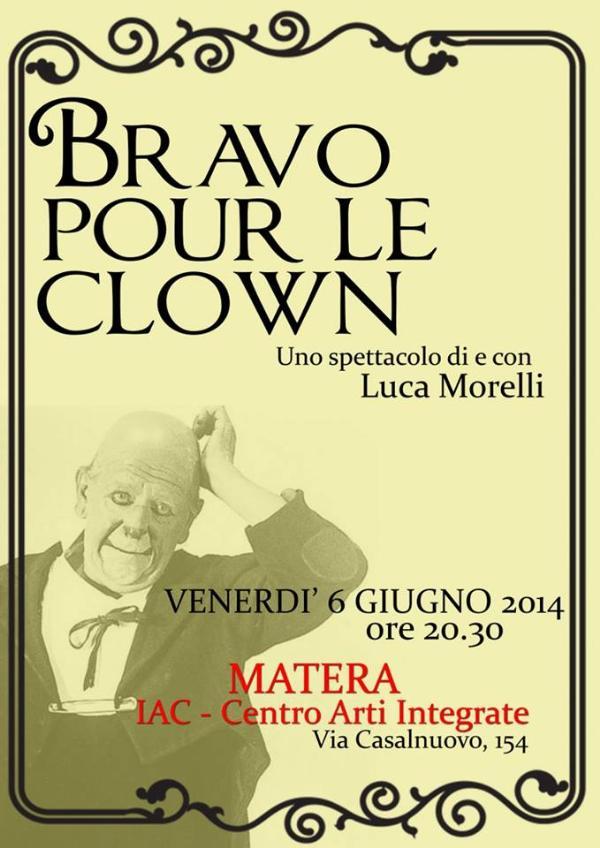 Bravo pur le Clown - Venerdì allo IAC - 6 Giugno 2014