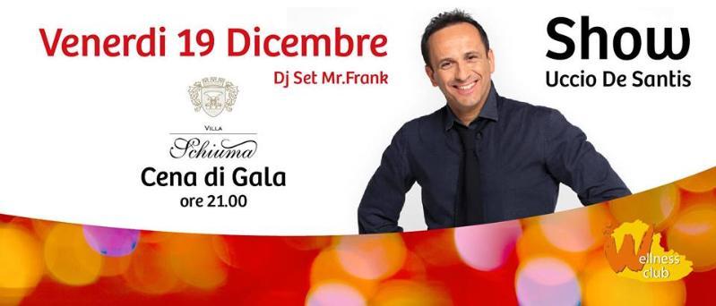 Cena di Gala e Uccio De Santis Show