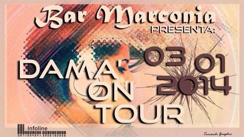 Dama´ on Tour - 3 gennaio 2014