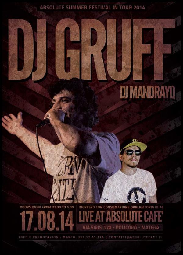DJ GRUFF + DJ MANDRAYQ - 17 agosto 2014