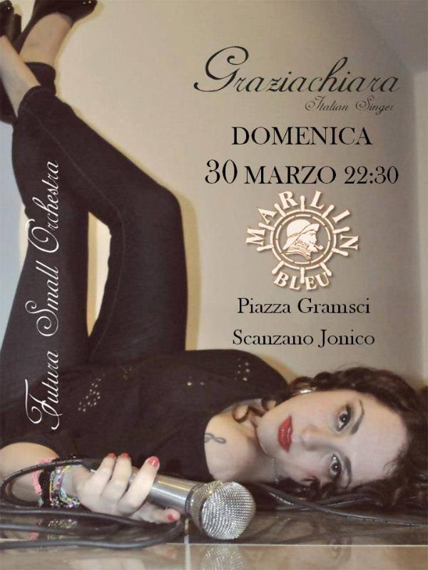 Graziachiara Melissa live - 30 Marzo 2014