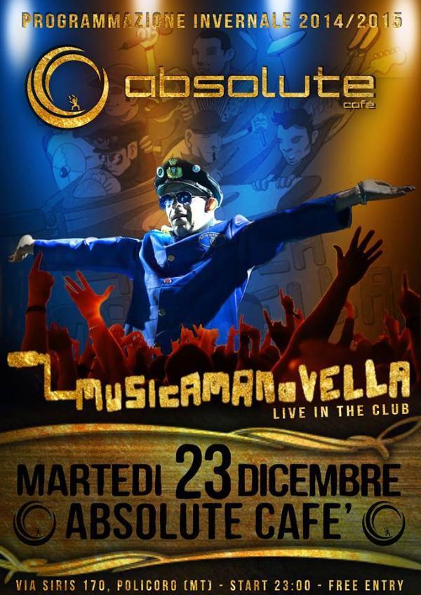 I Musicamanovella in concerto - 23 Dicembre 2014