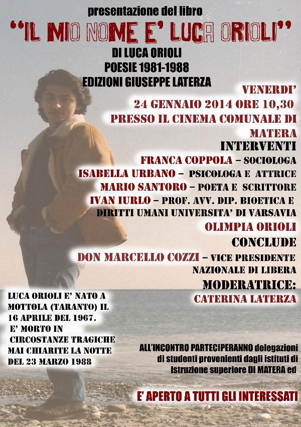 Il mio nome è Luca Orioli - 24 Gennaio 2014