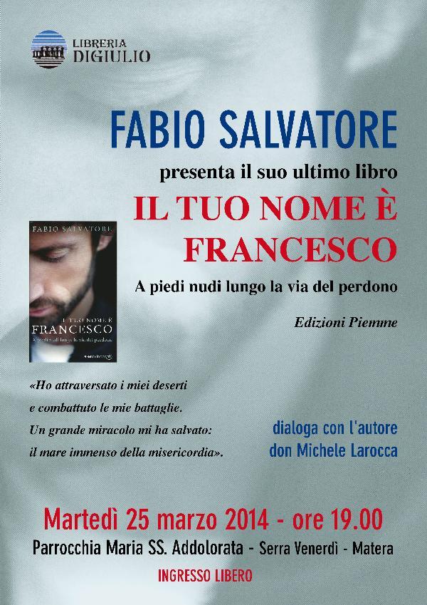 Il tuo nome è Francesco - 25 Marzo 2014