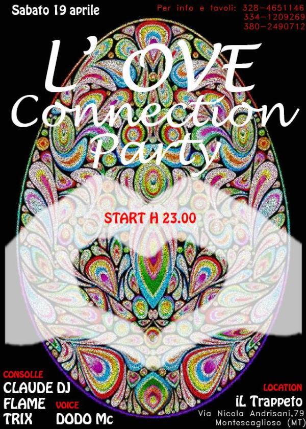 L´Ove Connection Party - 19 Aprile 2014