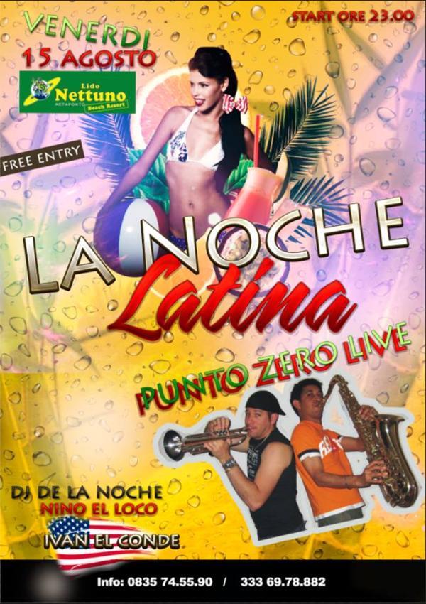 LA NOCHE LATINA - 15 agosto 2014
