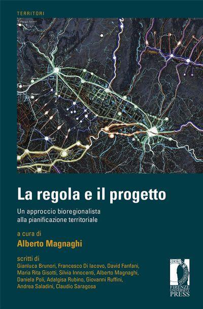 La regola e il progetto di Alberto Magnaghi