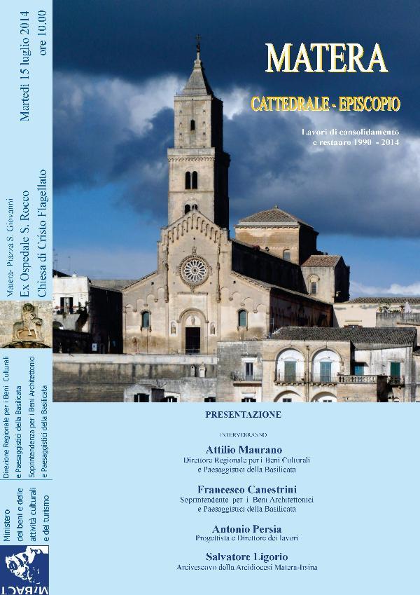 MATERA - CATTEDRALE- EPISCOPIO - lavori di consolidamento e restauro 1990-2014 - 15 Luglio 2014