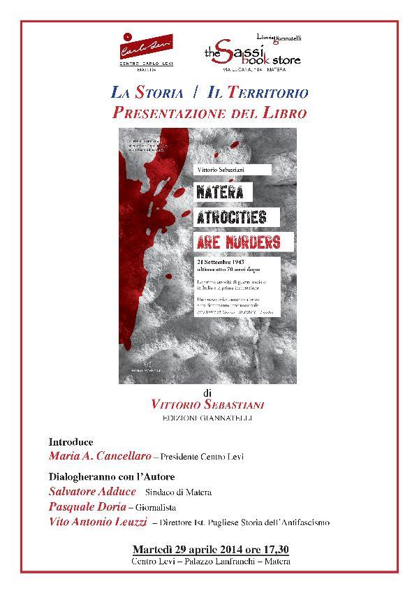 Matera Atrocities - Are Murders - 29 Aprile 2014