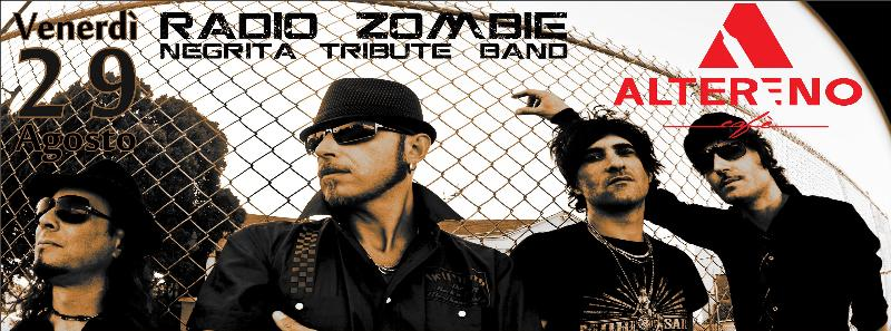 RADIO ZOMBIE Negrita Tribute Band Live - 29 agosto 2014