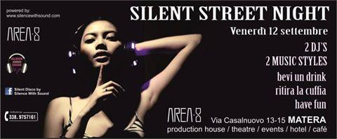 Silent Street Night Party - 12 settembre 2014