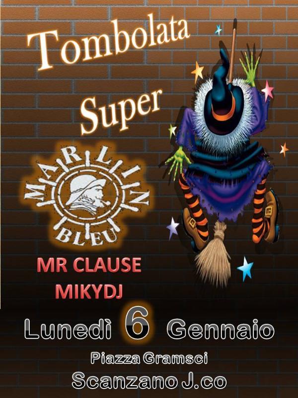 Super Tombolata - 6 Gennaio 2014